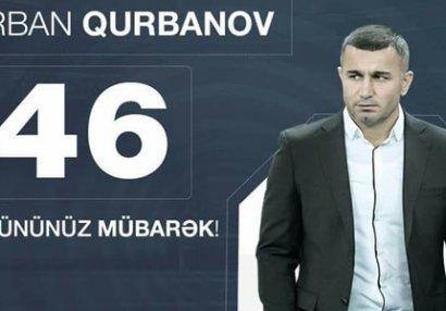 Qurban Qurbanov 46 yaşında