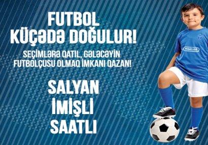"""""""Sabah"""" futbol akademiyasına seçimlər başlayır"""