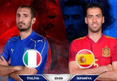 AVRO-2020: İtaliya - İspaniya matçının favoriti...